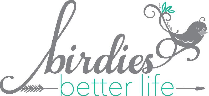 Birdie's Better Life